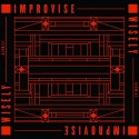 """Improvise Wisely 12"""""""