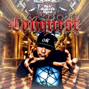 """Mix Master Mike - Conquest 7"""""""